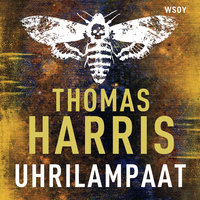 Uhrilampaat - Thomas Harris