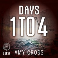 Days 1 to 4 - Amy Cross