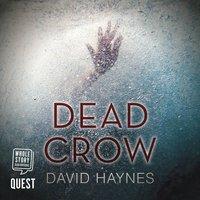 Dead Crow - David Haynes