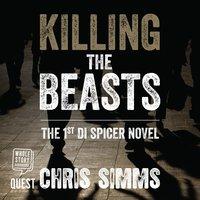 Killing The Beasts - Chris Simms