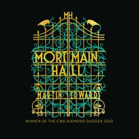 Mortmain Hall - Martin Edwards