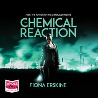 The Chemical Reaction - Fiona Erskine