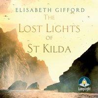 The Lost Lights of St Kilda - Elisabeth Gifford