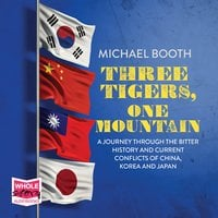 Three Tigers, One Mountain - Michael Booth