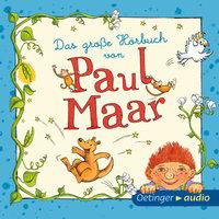 Das große Hörbuch von Paul Maar - Paul Maar