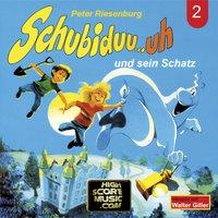 Schubiduu...uh - Folge 2: Schubiduu...uh und sein Schatz - Peter Riesenburg