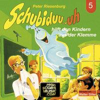 Schubiduu...uh - Folge 5: Schubiduu...uh hilft den Kindern aus der Klemme - Peter Riesenburg