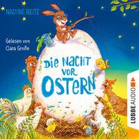 Die Nacht vor Ostern - Nadine Reitz