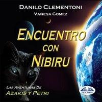 Encuentro Con Nibiru - Danilo Clementoni