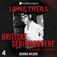 Britiske seriemordere - Et studie i ondskab. Episode 4 - Dennis Nilsen, The Muswell Hill-murderer