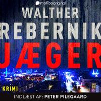 Jæger - Walther Rebernik