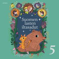 Suomen lasten iltasadut 5 - Laila Hirvisaari, Anja Salokannel