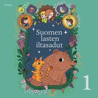 Suomen lasten iltasadut 1 - Laila Hirvisaari, Anja Salokannel