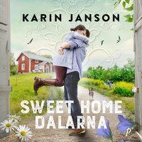 Sweet Home Dalarna - Karin Janson