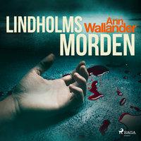 Lindholmsmorden - Ann Wallander