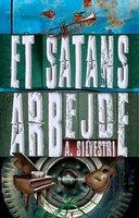 Et satans arbejde - A. Silvestri