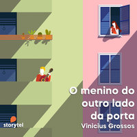 O menino do outro lado da porta - Vinícius Grossos