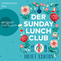 Der Sunday Lunch Club - Juliet Ashton