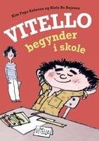 Vitello begynder i skole - Kim Fupz Aakeson, Niels Bo Bojesen