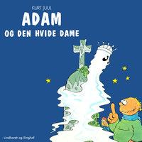 Adam og den hvide dame - Kurt Juul