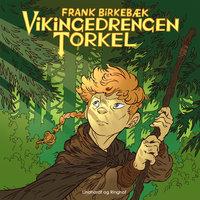 Vikingedrengen Torkel - Frank Birkebæk