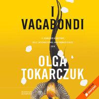 I vagabondi - Olga Tokarczuk