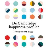 De Cambridge happiness-profiler - Patrick van Hees