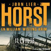 Illvilje - Jørn Lier Horst