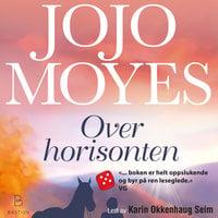 Over horisonten - Jojo Moyes