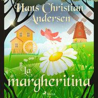 La margheritina - Hans Christian Andersen
