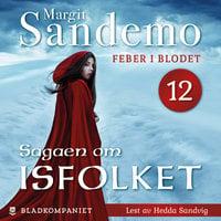 Feber i blodet - Margit Sandemo