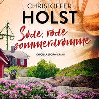 Søde, røde sommerdrømme - Christoffer Holst