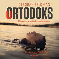 Uortodoks - Deborah Feldman