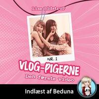 VLOG-pigerne #1: Nul følgere - den første video - Lise Bidstrup