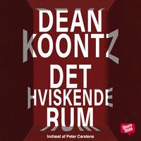 Det hviskende rum - Dean Koontz