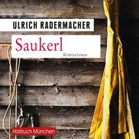 Saukerl - Ulrich Radermacher