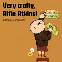 Very crafty, Alfie Atkins! - Gunilla Bergström