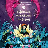 Månen, varelsen och jag - Ylva Karlsson