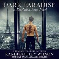 Dark Paradise - Randi Cooley Wilson