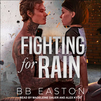 Fighting for Rain - BB Easton