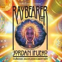 Raybearer - Jordan Ifueko