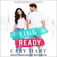 Ring Ready - Cary Hart
