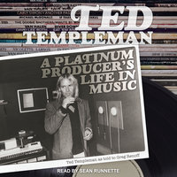 Ted Templeman: A Platinum Producer's Life in Music - Greg Renoff, Ted Templeman, Templeman Ted