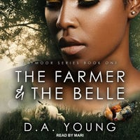 The Farmer & The Belle - D.A. Young