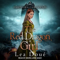 The Red Dragon Girl - Lea Doué
