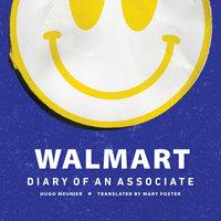 Walmart: Diary of An Associate - Hugo Meunier