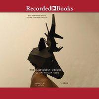 The Malevolent Volume - Justin Phillip Reed