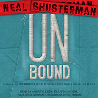 UnBound: Stories from the Unwind World - Neal Shusterman