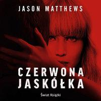 Czerwona jaskółka - Jason Matthews