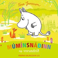 Múmínsnáðinn og vorundrið - Tove Jansson, Richard Dungworth